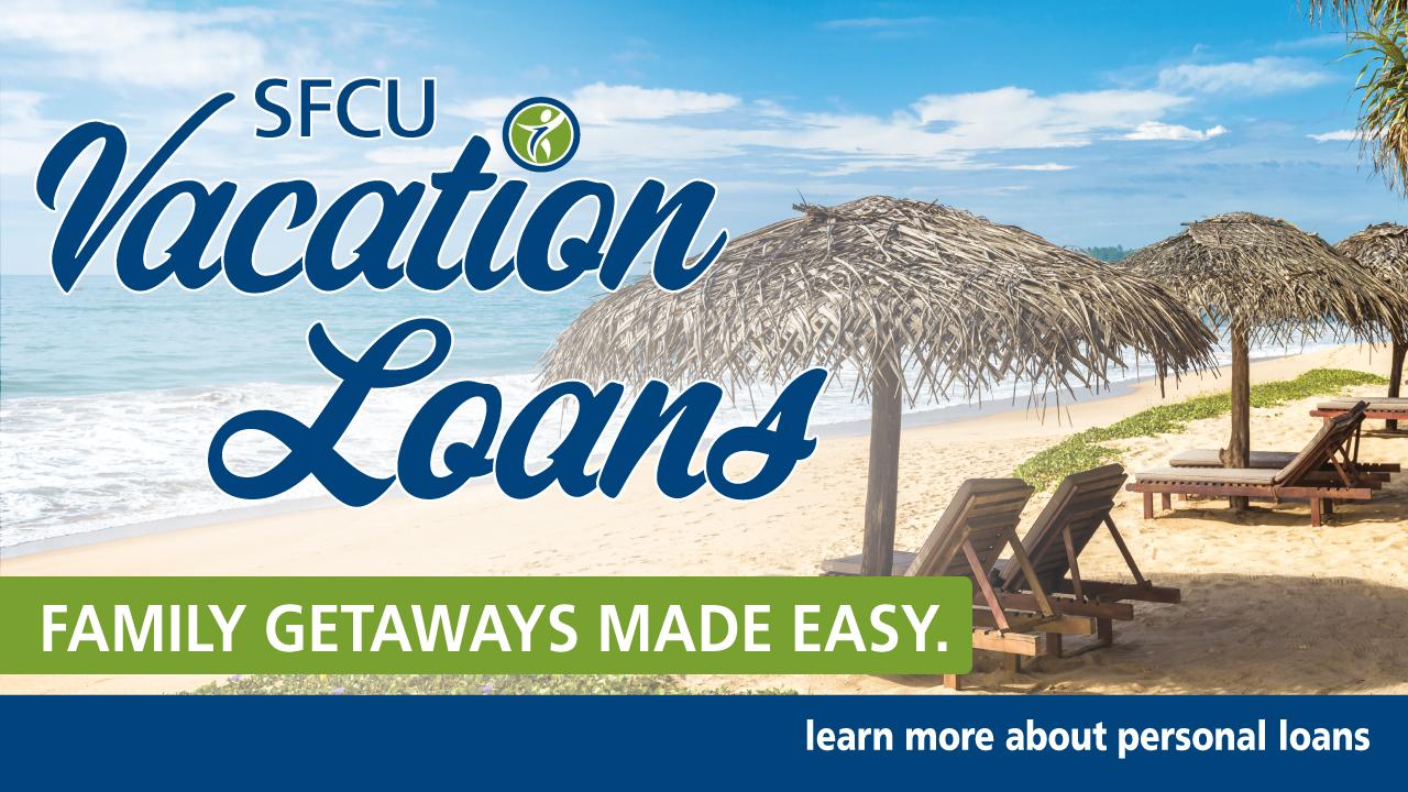 SFFCU Vacation Loans